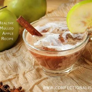 Heart Healthy Hot Mulled Apple Cider Recipe