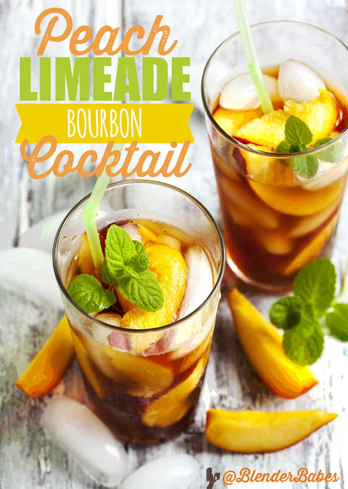 PEACH LIMEADE BOURBON COCKTAIL RECIPE by @BlenderBabes #cocktail #BBQrecipes #fathersday #peachrecipes #blenderbabes