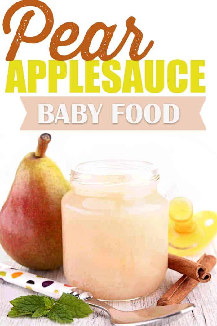 Pear Applesauce Baby Food Recipe