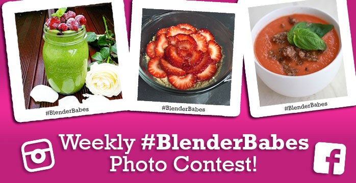 Weekly Blender Babes Recipe Photo Contest!!