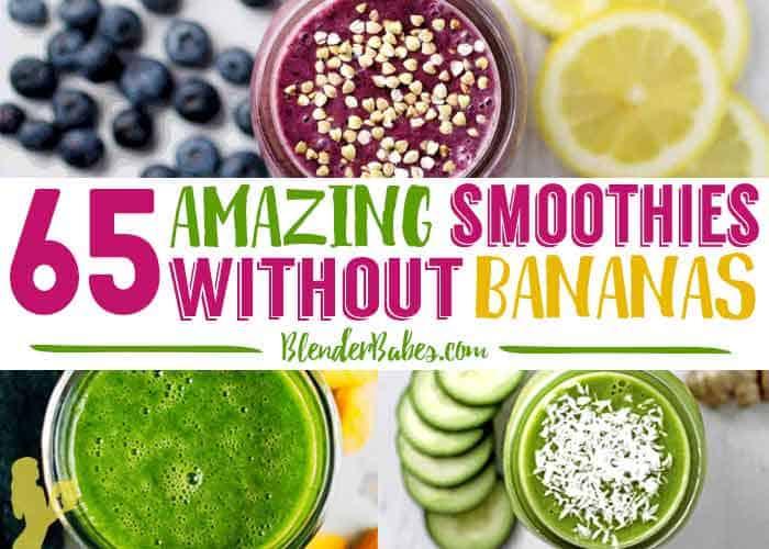 65 Amazing Smoothies Without Bananas