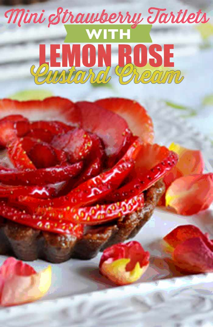 Vegan Valentine's Day Recipe Mini Strawberry Tartlets with Lemon Rose Custard Cream
